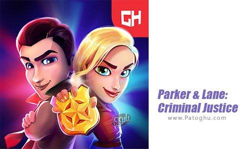 دانلود Parker & Lane: Criminal Justice برای اندروید