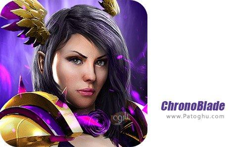 دانلود ChronoBlade برای اندروید