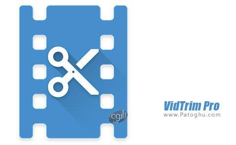دانلود VidTrim Pro برای اندروید