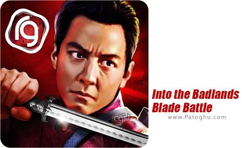 دانلود Into the Badlands Blade Battle برای اندروید