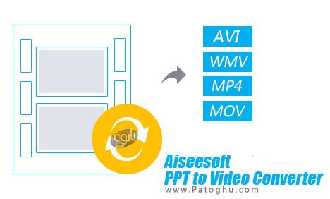 نرم افزار Aiseesoft PPT to Video Converter