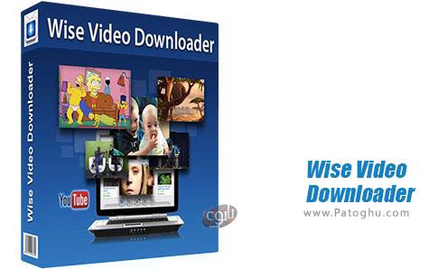 دانلود Wise Video Downloader برای ویندوز