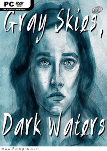 دانلود Gray Skies, Dark Waters برای ویندوز