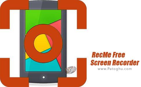 دانلود RecMe Free Screen Recorder برای اندروید