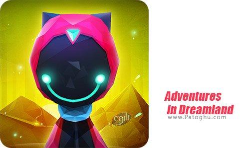 دانلود Adventures in Dreamland برای اندروید