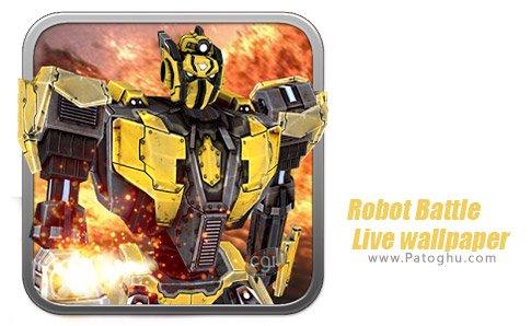 دانلود Robot Battle Live wallpaper برای اندروید