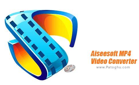 دانلود Aiseesoft MP4 Video Converter برای ویندوز
