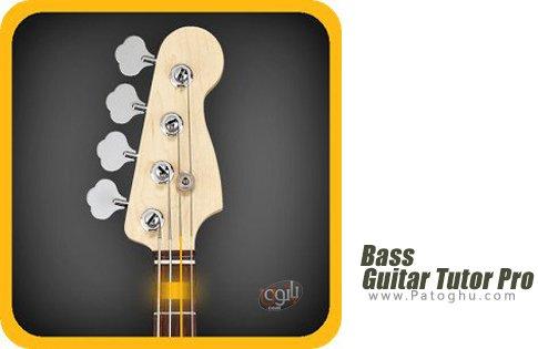 دانلود نرم افزار Bass Guitar Tutor Pro v96 آموزش گیتار حرفه ای اندروید