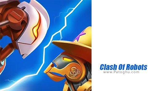 دانلود Clash Of Robots برای اندروید