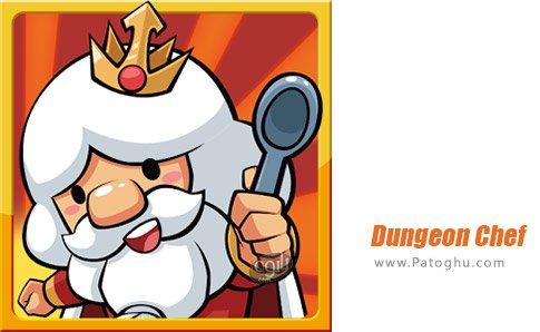 دانلود Dungeon Chef برای اندروید