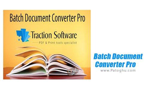 دانلود Batch Document Converter Pro برای ویندوز