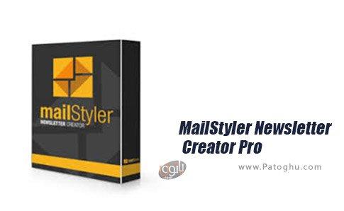 دانلود MailStyler Newsletter Creator Pro برای ویندوز