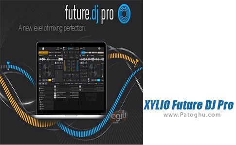 دانلود XYLIO Future DJ Pro برای ویندوز
