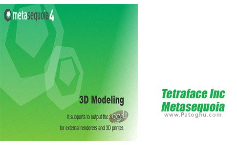 دانلود Tetraface Inc Metasequoia برای ویندوز