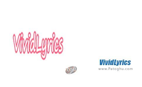 دانلود VividLyrics برای ویندوز
