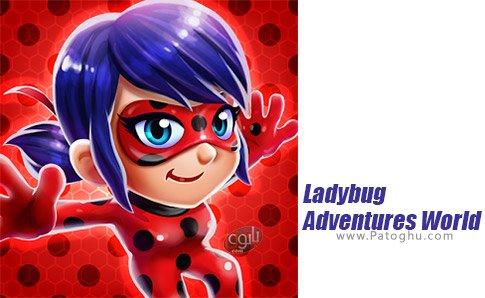 دانلود Ladybug Adventures World برای اندروید