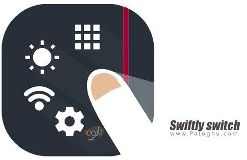 دانلود Swiftly switch  Pro