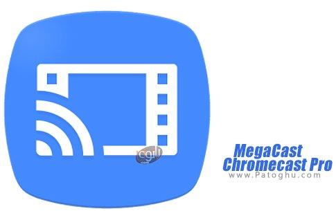 دانلود MegaCast - Chromecast Pro