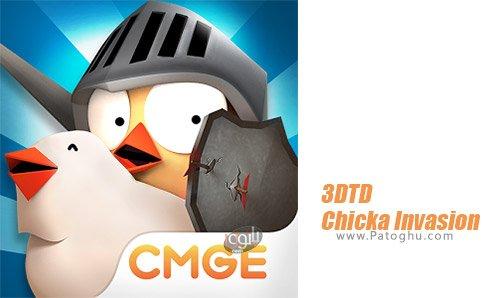 دانلود 3DTD:Chicka Invasion برای اندروید
