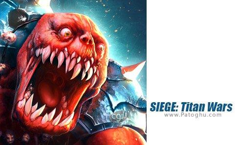 دانلود SIEGE: Titan Wars برای اندروید