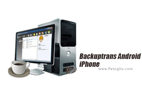دانلود Backuptrans Android iPhone Contacts Transfer Plus برای ویندوز