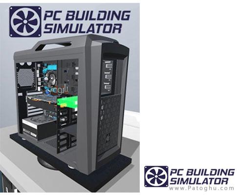 دانلود بازی PC Building Simulator – شبیه ساز ساخت کامپیوتر برای ویندوز