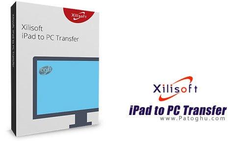 انتقال فایل بین ای پد و کامیپوتر Xilisoft iPad to PC Transfer