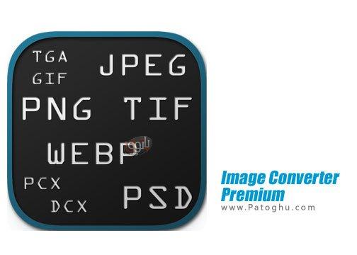 برنامه مبدل فرمت های مختلف عکس برای اندروید Image Converter Premium