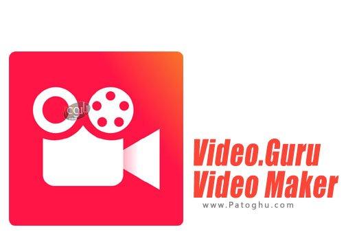 ساخت و ویرایش ویدئو برای اندروید Video.Guru - Video Maker