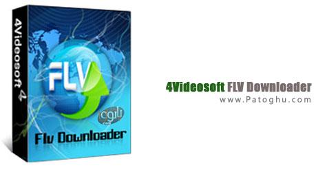 دانلود فایل های FLV با نرم افزار 4Videosoft FLV Downloader 4.0.20
