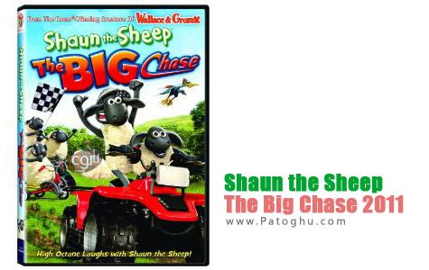 دانلود انیمیشن بزغاله ی ناقلا Shaun the Sheep: The Big Chase 2011