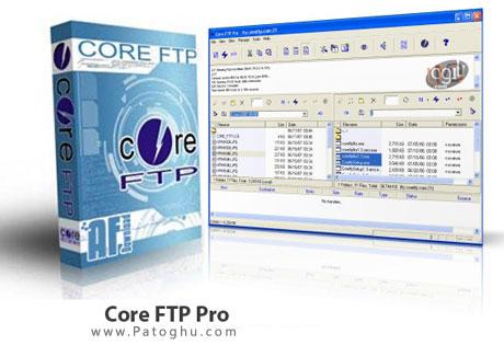 آپلود و دریافت فایل از سرور FTP با Core FTP Pro v2.2.1883