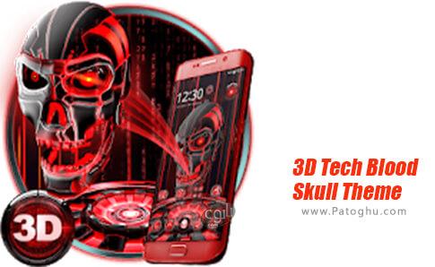 دانلود 3D Tech Blood Skull Theme برای اندروید