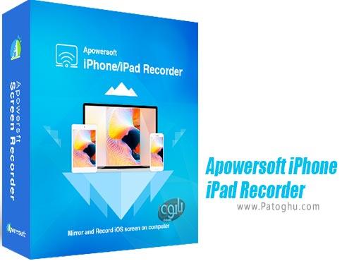 دانلود Apowersoft iPhone/iPad Recorder برای ویندوز