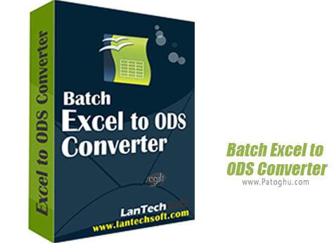 دانلود LantechSoft Batch Excel to ODS Converter برای ویندوز