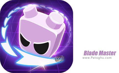دانلود Blade Master برای اندروید
