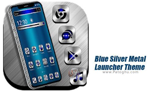 دانلود Blue Silver Metal Launcher برای اندروید