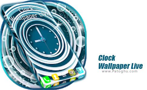 دانلود Clock Wallpaper Live برای اندروید