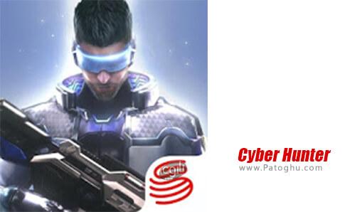 دانلود Cyber Hunter برای اندروید