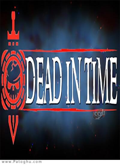 دانلود Dead In Time برای ویندوز