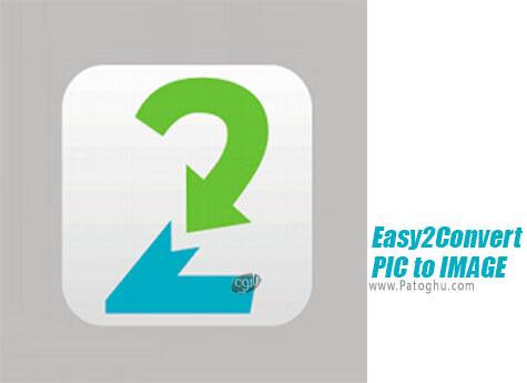 دانلود Easy2Convert PIC to IMAGE برای ویندوز