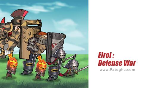 دانلود Elroi Defense War برای اندروید