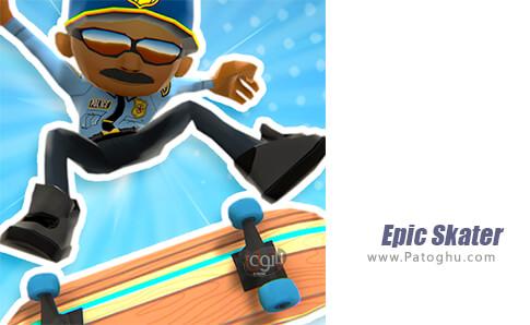 دانلود Epic Skater برای اندروید