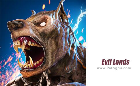 دانلود Evil Lands برای اندروید