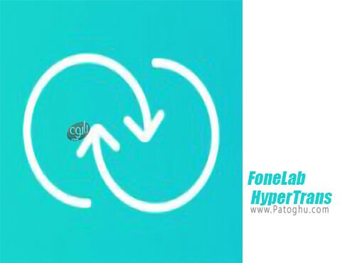 دانلود FoneLab HyperTrans برای ویندوز