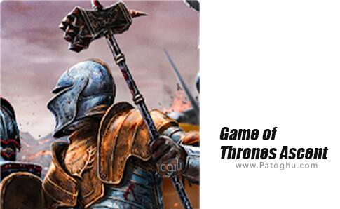 دانلود Game of Thrones Ascent برای اندروید
