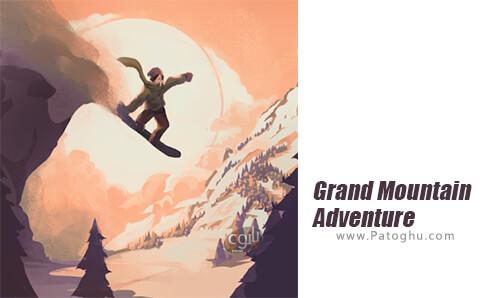دانلود Grand Mountain Adventure برای اندروید