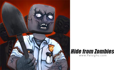 دانلود Hide from Zombies برای اندروید