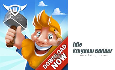 دانلود Idle Kingdom Builder برای اندروید