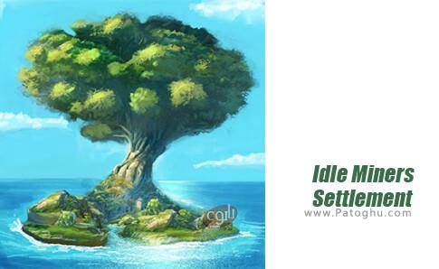 دانلود Idle Miners Settlement برای اندروید